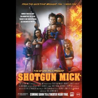 Shotgun Mick Poster
